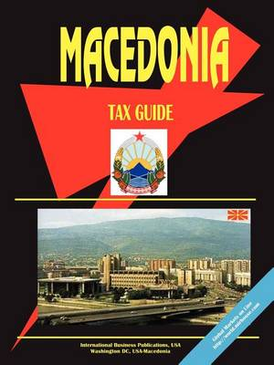 Macedonia Tax Guide (Paperback)