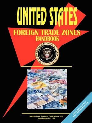 Us Foreign Trade Zones Handbook (Paperback)