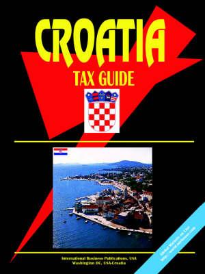 Croatia Tax Guide (Paperback)