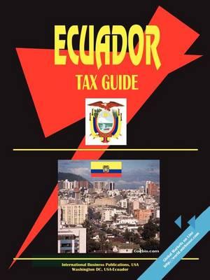 Ecuador Tax Guide (Paperback)