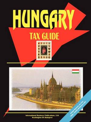 Hungary Tax Guide (Paperback)