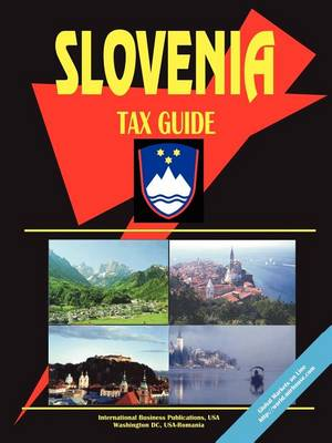 Slovenia Tax Guide (Paperback)
