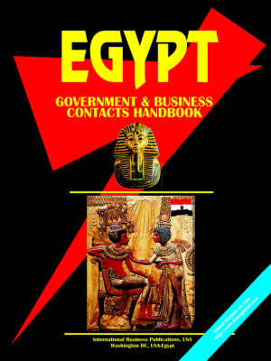 Egypt Government and Business Contacts Handbook (Paperback)