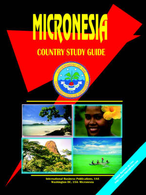 Micronesia Country Study Guide (Paperback)