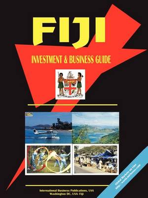 Fiji Investment & Business Guide (Paperback)