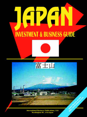 Japan Investment and Business Guide (Paperback)
