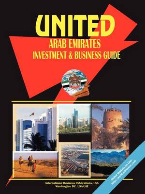 United Arab Emirates Investment & Business Guide (Paperback)
