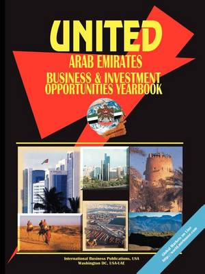 United Arab Emirates Business and Investment Opportunities Yearbook (Paperback)