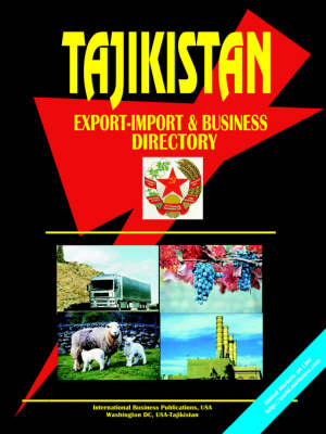 Tajikistan Export-Import and Business Directory (Paperback)
