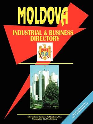 Moldova Industrial and Business Directory (Paperback)