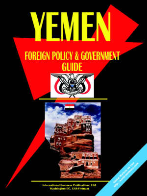 Yemen Foreign Policy and Government Guide (Paperback)