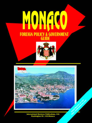 Monaco Foreign Policy and Government Guide (Paperback)