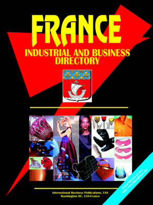 France Industrial and Business Directory (Paperback)