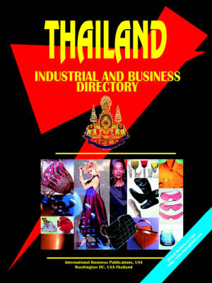 Thailand Industrial and Business Directory (Paperback)