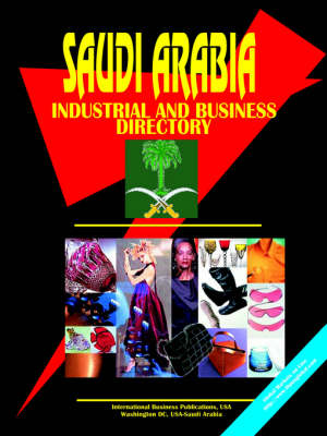 Saudi Arabia Industrial and Business Directory (Paperback)