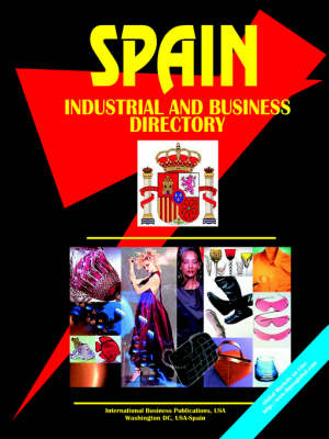 Spain Industrial and Business Directory (Paperback)