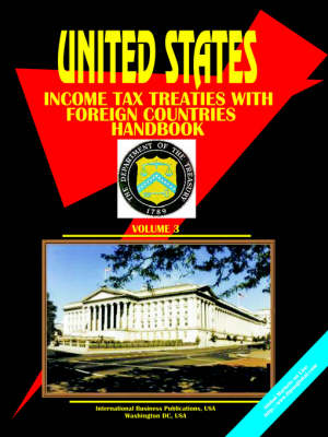 Us Income Tax Treaties with Foreign Countries Vol. 3 (Paperback)