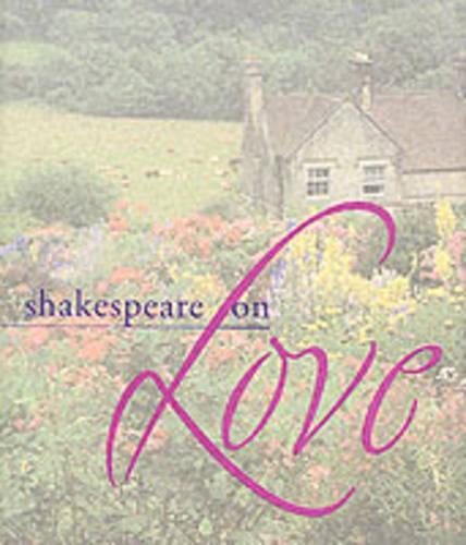 Shakespeare on Love (Hardback)
