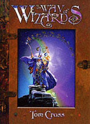 The Way of Wizards (Hardback)