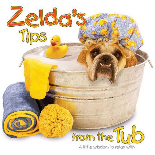 Zelda's Tips from the Tub (Hardback)