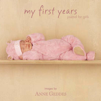 My First Years Girls: A Journal for Girls (Hardback)