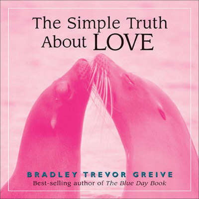 The Simple Truth About Love (Hardback)