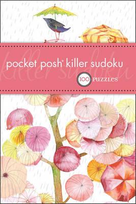 Pocket Posh Killer Sudoku: 100 Puzzles (Paperback)