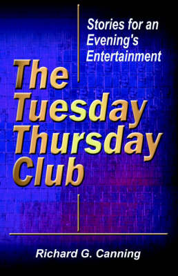 The Tuesday/Thursday Club: Stories for an Evening's Entertainment (Paperback)