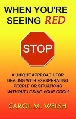When You're Seeing Red STOP (Paperback)