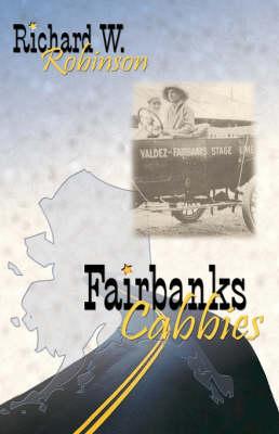 Fairbanks Cabbies (Paperback)