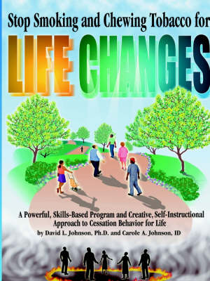 Stop Smoking and Chewing Tobacco for Life Changes (Paperback)