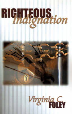 Righteous Indignation (Paperback)