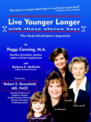 Live Younger Longer with These Eleven Keys (Paperback)
