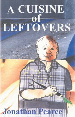 A Cuisine of Leftovers (Paperback)