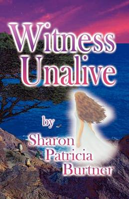 Witness Unalive (Paperback)