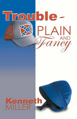 Trouble Plain and Fancy (Paperback)