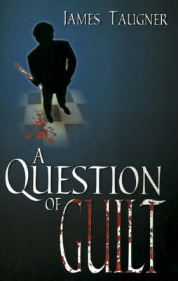 A Question of Guilt (Paperback)