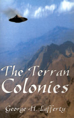 The Terran Colonies: A Book of Science Fiction Short Stories (Paperback)