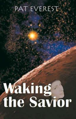 Waking the Savior (Paperback)