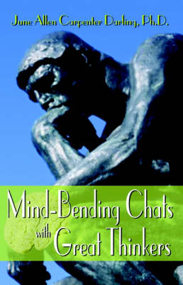 Mind Bending Chats with Great Thinkers (Paperback)