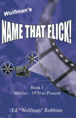 Wolfman's Name That Flick (Paperback)