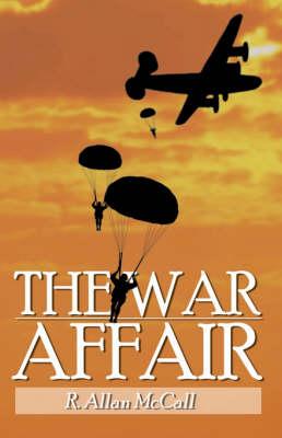 The War Affair (Paperback)