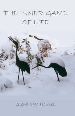 The Inner Game of Life (Paperback)