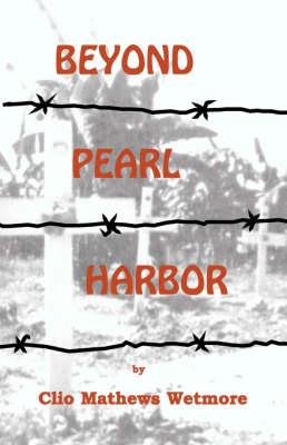 Beyond Pearl Harbor (Paperback)