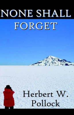 None Shall Forget (Paperback)