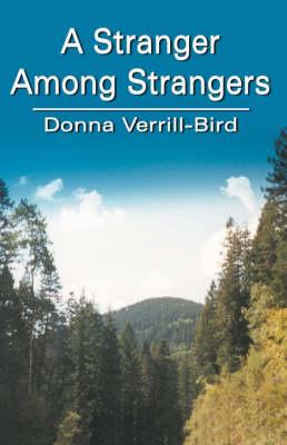 A Stranger Among Strangers (Paperback)