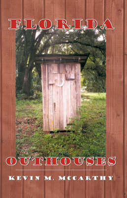 Florida Outhouses (Paperback)