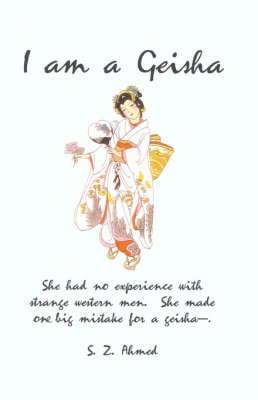 I Am A Geisha (Paperback)