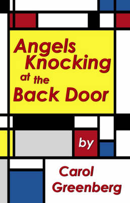 Angels Knocking at the Back Door (Paperback)