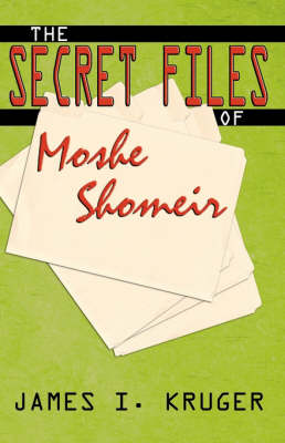 The Secret Files of Moshe Shomeir (Paperback)